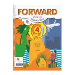 Вербицкая. Английский язык. Forward. 4 кл. Рабочая тетрадь. (ФГОС)